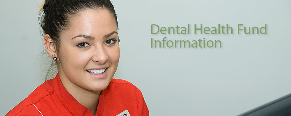 Dental Health Fund Information